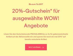 Ebay: 20 Prozent Rabatt auf ausgewählte WOW-Angebote