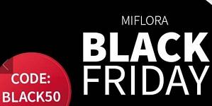 Miflora: Black Friday mit 50 Prozent Rabatt