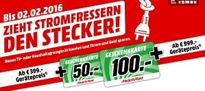 Media Markt: Stromfressern den Stecker ziehen – Geschenkkarten im Wert von 50 oder 100 Euro beim Kauf eines neuen TV- oder Haushaltsgrossgerätes erhalten