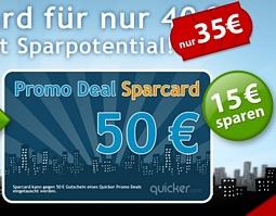 Quicker: Sparcard für 35 Euro kaufen und beim nächsten Promo Deal einlösen z.B. 50 Euro Amazon-Gutschein für 35 Euro
